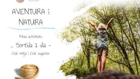 AVENTURA I NATURA Fitxa activitats - Sortida 1 dia - Cicle mitjà i superior