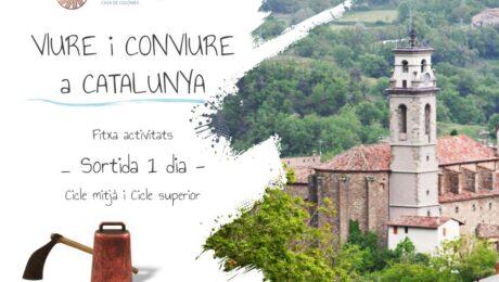 VIURE i CONVIURE a CATALUNYA Fitxa activitats - Sortida 1 dia - Cicle mitjà i superior