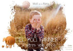 EL MOLÍ FARINER - Ed. Infantil i Primària