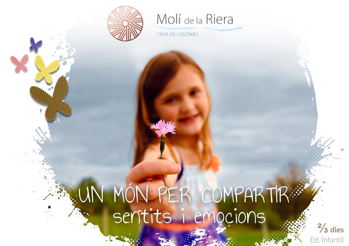 UN MÓN PER COMPARTIR - Colònies escolars Ed. Infantil