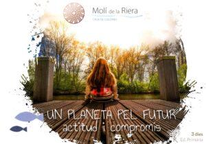 UN PLANETA PEL FUTUR actitud i compromís